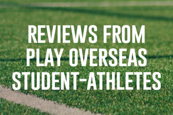 Reviews from Play Overseas Student-Athletes