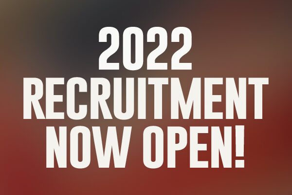 2022 Recruitment Is Now Open!